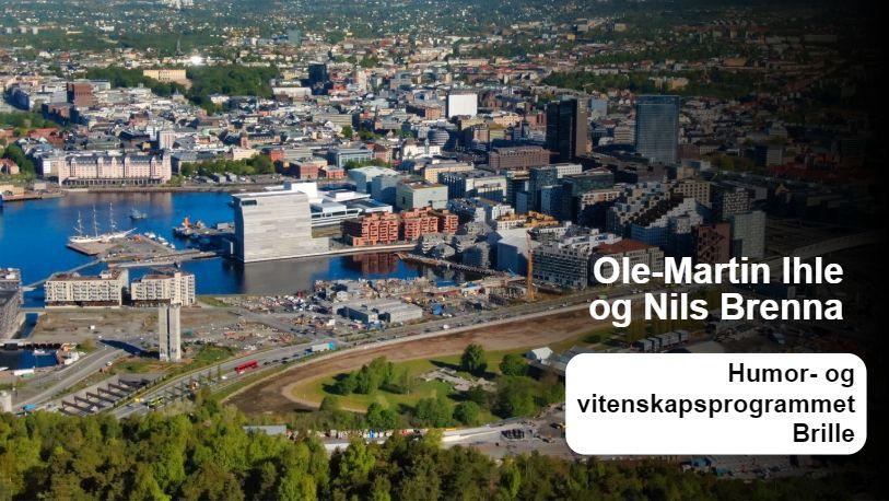 Nei, det er Oslo-regionen som har høyest verdiskaping i Norge | Ole-Martin Ihle og Nils Brenna