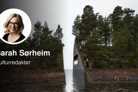 Regjeringen har valgt en dårlig løsning for minnesmerkene etter 22. juli | Sarah Sørheim
