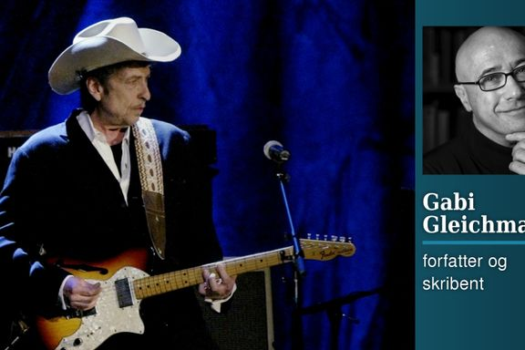 Litteraturprisen til Dylan er et absolutt mageplask | Gabi Gleichmann