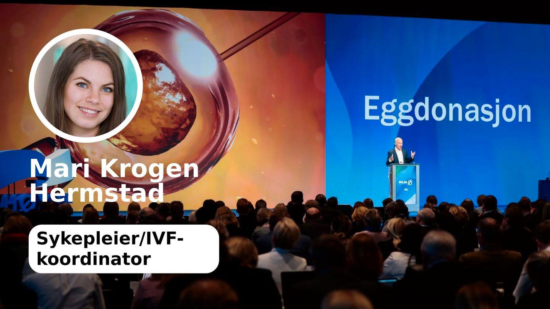 Folket og fagmiljøet ønsker eggdonasjon | Mari Krogen Hermstad
