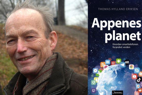 Hylland Eriksen sannsynliggjør at mange bruker smarttelefonen for lite - ikke for mye