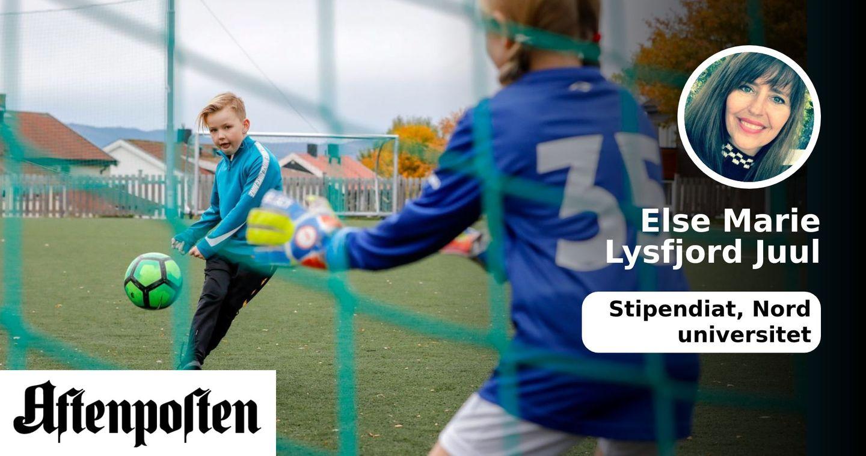 a5b2d71e Få barna inn i idretten! Det er ikke ett fett hvilke aktiviteter barna  deltar på.   Else Marie Lysfjord Juul - Aftenposten
