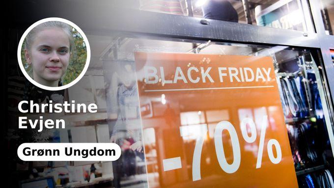 eb9539e6 Unngå overforbruk og dumme impulskjøp på «Black Friday». Bli med på «Green  Friday»!